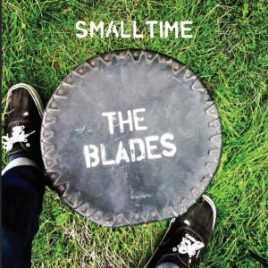 the-blades-smalltime-cover-art