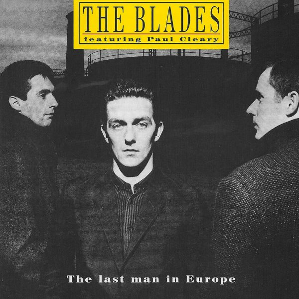 the-blades-the-last-man-in-europe-hi-res-cover